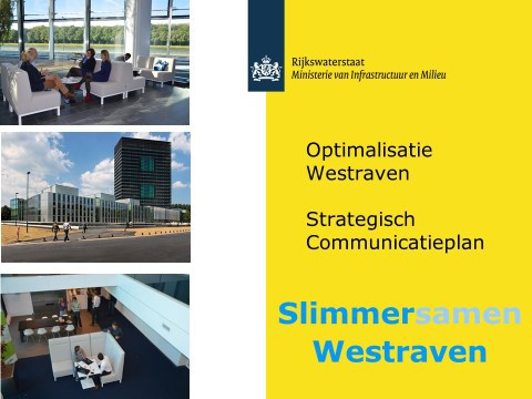 Strategisch communicatieplan Rijkswaterstaat Optimalisatie Westraven